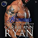 Tempting Boundaries: Montgomery Ink, Book 2 (       UNABRIDGED) by Carrie Ann Ryan Narrated by Gregory Salinas