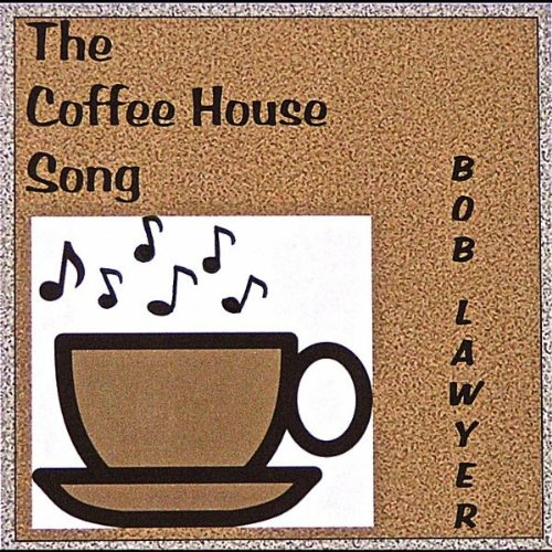 The Coffee House Song