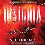 Insignia | [S. J. Kincaid]