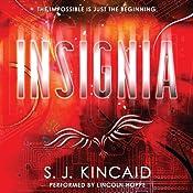 Insignia | [S. J. Kincaid]