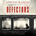 Defectors Audiobook by Joseph Kanon Narrated by John Bedford Lloyd