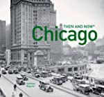 Chicago: Then and Now�