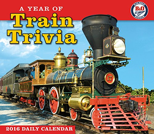 Year of Train Trivia Desk Calendar 2016 by Sellers Publishing Inc (Comprehensive Steam Tables compare prices)