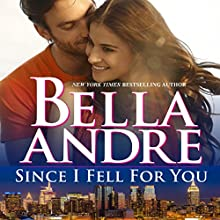 Since I Fell for You: New York Sullivans, Book 2 Audiobook by Bella Andre Narrated by Eva Kaminsky