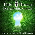 Der geheime Garten (Pater Brown) | Gilbert Keith Chesterton