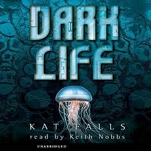Dark Life Hörbuch
