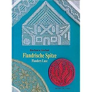Flandrische Spitze / Flanders Lace