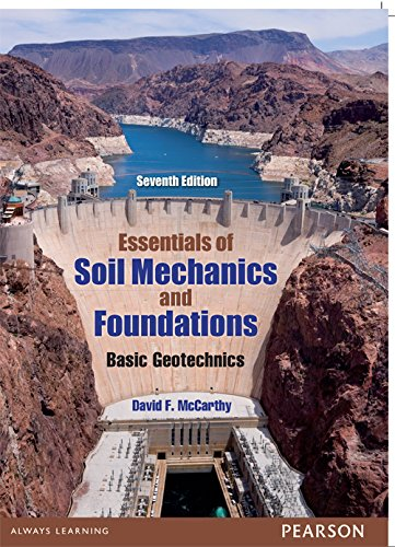 Essentials of soil mechanics and foundations mccarthy