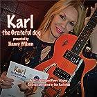 Karl the Grateful Dog: A Story of Rescue Hörbuch von Jeff Ousley, Penny Wagner Gesprochen von: Nancy Wilson