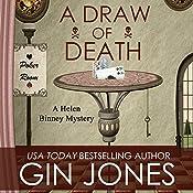 A Draw of Death: Helen Binney Mysteries, Book 3   Gin Jones