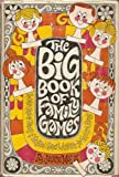 The big book of family games;: The most complete treasury of fun-filled games and activities for family and friends,