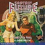 Captain Future #12: Planets in Peril | Edmond Hamilton, Radio Archives