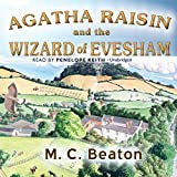 M. C. Beaton Agatha Raisin and the Wizard of Evesham (Agatha Raisin Mysteries)