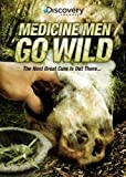 Medicine Men Go Wild [Import]