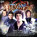 Blake's 7 1.1 Fractures Audiobook by Justin Richards Narrated by Gareth Thomas, Paul Darrow, Michael Keating, Jan Chappell, Sally Knyvette, Brian Croucher, Alistair Lock