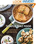 Simple Thai Food: Classic Recipes fro...