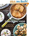 Simple Thai Food: Classic Recipes fro...