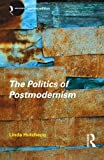 The Politics of Postmodernism (New Accents)