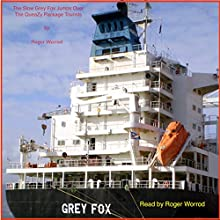 The Slow Grey Fox Jumps Over the QueaZy Package Tourists Audiobook by Roger Worrod Narrated by Roger Worrod