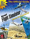 Microsoft Flight Simulator X: Master the Experience!: Prima Official Game Guide (Prima Official Game Guides) (0761554300) by Farkas, Bart