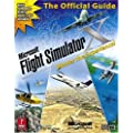 Microsoft Flight Simulator X: The Official Strategy Guide (Prima Official Game Guides)