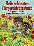 img - for Mein sch nstes Tiergeschichtenbuch f r kleine Leute - in GroBdruckschrift! - book / textbook / text book