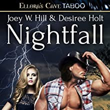 Nightfall (       UNABRIDGED) by Joey W. Hill, Desiree Holt Narrated by Maxine Mitchell