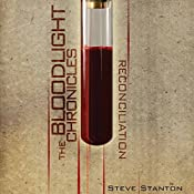 Reconciliation: The Bloodlight Chronicles | Steve Stanton