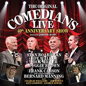The Original Comedians Live: 40th Anniversary Show | [Frank Carson, Charlie Williams, Bernard Manning]
