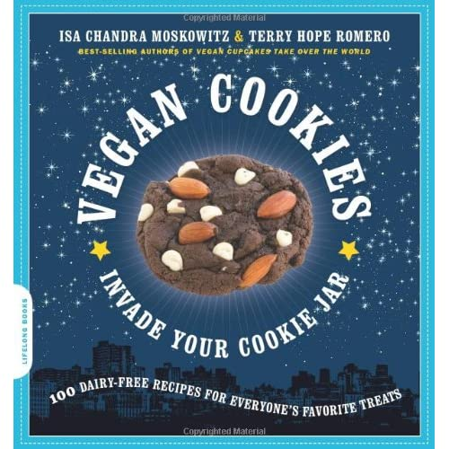 Cover of Vegan Cookies Invade Your Cookie Jar by Isa Chandra Moskowitz and Terry Hope Romero
