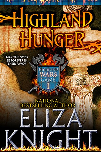 Eliza Knight - Highland Hunger: Game One (Highland Wars Book 1)