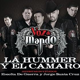La Hummer Y El Camaro (Album Version) [feat. Jorge Santa Cruz]