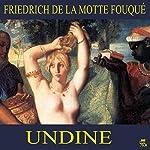 Undine | Friedrich de la Motte Fouqué