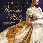 Vienna Waltz: Malcolm & Suzanne Rannoch, Book 1 (       UNABRIDGED) by Teresa Grant Narrated by Derek Perkins