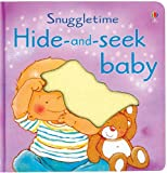 img - for Hide-And-Seek Baby Board Book (Snuggletime Board Books) book / textbook / text book