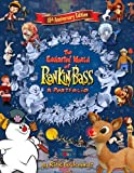 img - for 15th Anniversary Edition The Enchanted World Of Rankin/Bass: A Portfolio book / textbook / text book