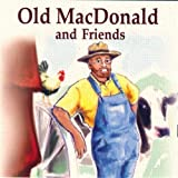 Old MacDonald and Friends