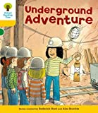 Underground Adventure. Roderick Hunt (Ort More Stories)