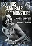 Psychos, Cannibals And Monsters: Sick...