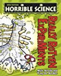 Horrible Science: Really Rotten Exper...