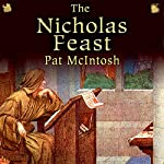 The Nicholas Feast: Gil Cunningham Mysteries | Pat McIntosh