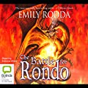 The Battle for Rondo (       UNABRIDGED) by Emily Rodda Narrated by Edwina Wren