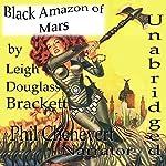 Black Amazon of Mars | Leigh Douglass Brackett
