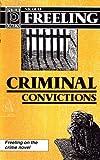 Criminal Convictions; Freeling on the Crime Novel (0720608732) by Freeling, Nicolas
