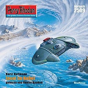 Insel im Nebel (Perry Rhodan 2509) Hörbuch
