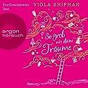 So groß wie deine Träume Hörbuch von Viola Shipman Gesprochen von: Eva Gosciejewicz