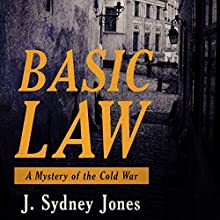 Basic Law: A Mystery of Cold War Europe (       UNABRIDGED) by J. Sydney Jones Narrated by P. J. Ochlan