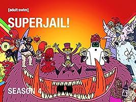 Superjail! Season 4
