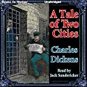 A Tale of Two Cities Audiobook by Charles Dickens Narrated by Jack Sondericker