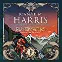 Runemarks Audiobook by Joanne M. Harris Narrated by Rosie Jones